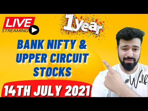 July 14 th Live Intraday Upper Circuit Stock Trading Analysis    Bank Nifty Option Chain Analysis   
