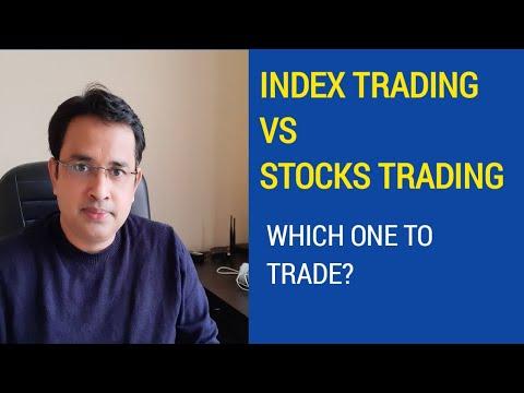 Index Trading vs Stock Trading