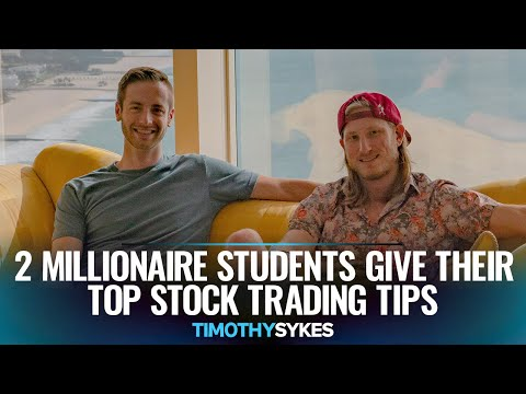 2 Millionaire Students Give Their Top Stock Trading Tips