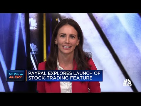 PayPal explores launch of stock-trading feature