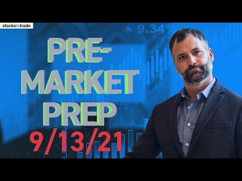 Pre Market Prep- Stock Market 9/13/21