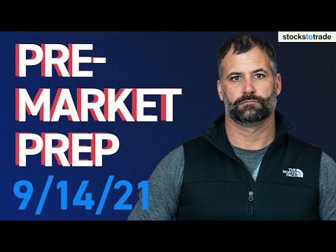 Pre Market Prep- Stock Market 9/14/21