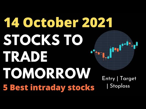 Daily Best Intraday Stocks || 14 October 2021 || Stocks to trade tomorrow.